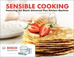 Sensible Cooking (Featuring the Bosch Universal Plus Kitchen Machine)