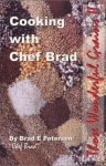 Cooking with Chef Brad - Those Wonderful Grains 2
